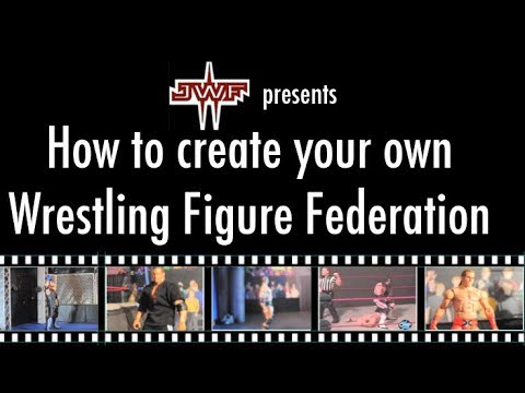 How to Create a Wrestling Figure Federation