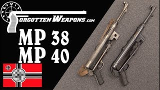 The German WWII Standby: The MP38 and MP40 SMGs