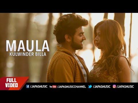 Kulwinder Billa New Song   Maula    New Punjabi Song 2017   Japas Music