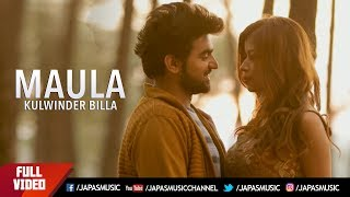 Kulwinder billa new song | maula |  new punjabi song 2017 | japas music