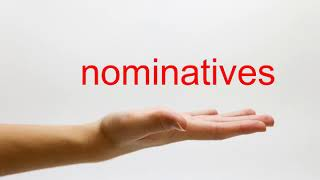 How to Pronounce nominatives - American English