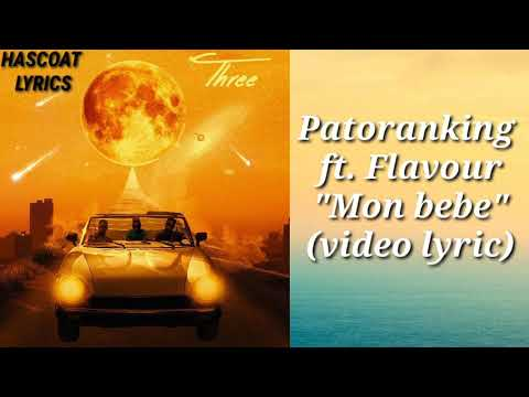 "Patoranking ft. Mr Flavour- ""Mon bebe"" (video lyrics)"