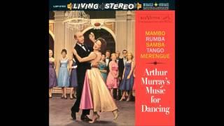 Arthur Murray - Chivirico (Original Stereo Recording)