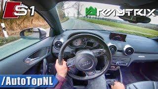 AUDI S1 Sportback 2.0 TFSI Quattro Super LOUD!  Armytrix POV Test Drive by AutoTopNL