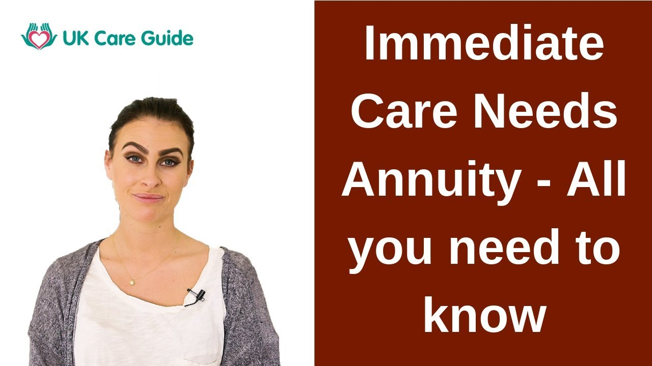Immediate Care Needs Annuity in 2019