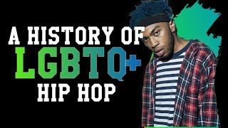 History of LGBTQ+ in Hip-Hop