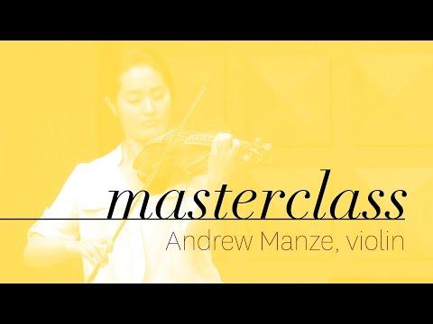 Andrew Manze - Violin Masterclass - YuEun Kim