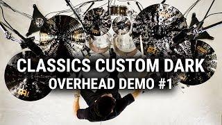 Meinl Cymbals - Classics Custom Dark - Overhead Demo #1