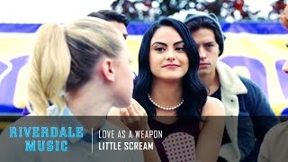 little scream love as a weapon   riverdale 1x05 music hd