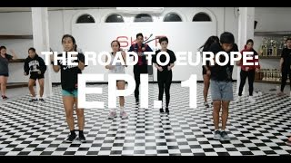 The Road to Europe | EPI 1 | SUMMER 2015