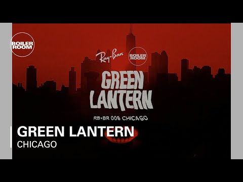 Green Lantern live at Ray-Ban x Boiler Room 008 in Chicago