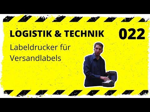 logistik&technik #022: Labeldrucker für Versandlabels - Welche empfehlen wir?