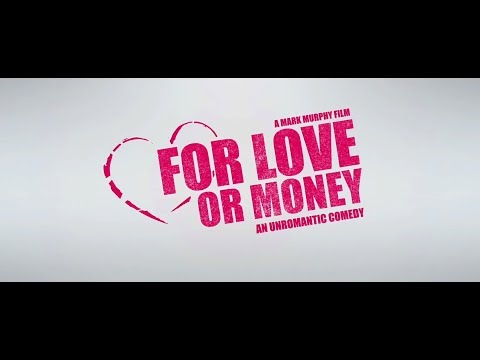 For Love or Money: An Unromantic Comedy with Ivan Kaye | Official Trailer Mp3