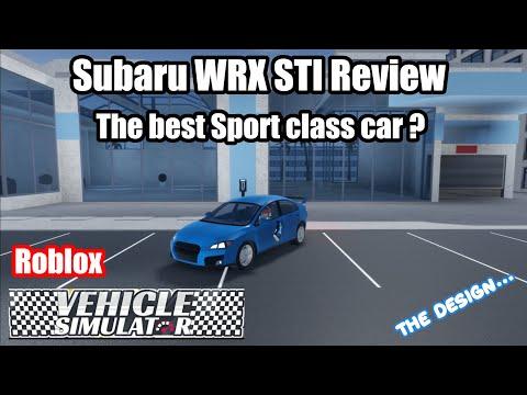Subaru WRX STI Review (The best sport classed car ?!) | Vehicle Simulator Roblox