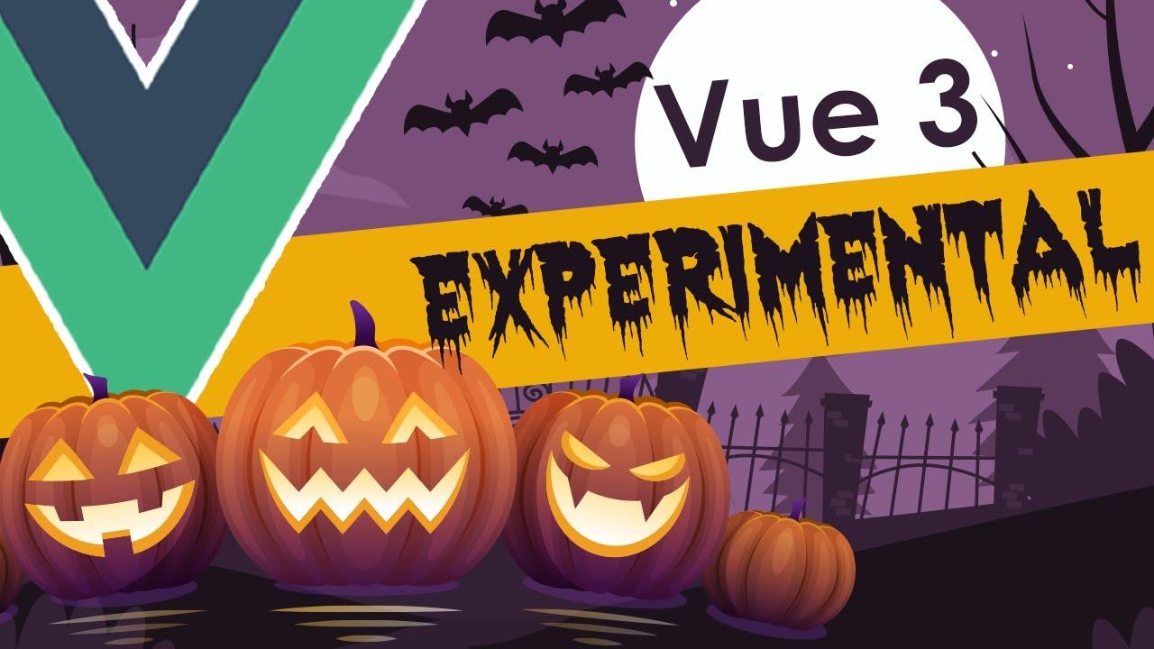 2 Suprising Vue 3 Experimental Features That Work - Vue.js 3.0 Composition API Sugar CSS Variables