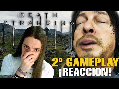 REACCIÓN al 2º GAMEPLAY de DEATH STRANDING ¿KOJIMA se HA REÍDO de TODOS?