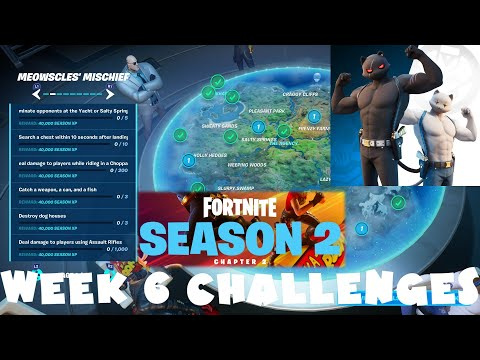 *NEW* ALL Week 6 Challenges Guide Season 2 Chapter 2 Fortnite Battle Royale (Meowscles Mischief Pt2)