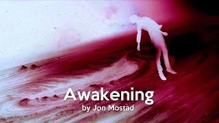 Awakening by Jon Frang Mostad (Spiritual Awakening, Third Eye Activation & Meditation) - The Truth