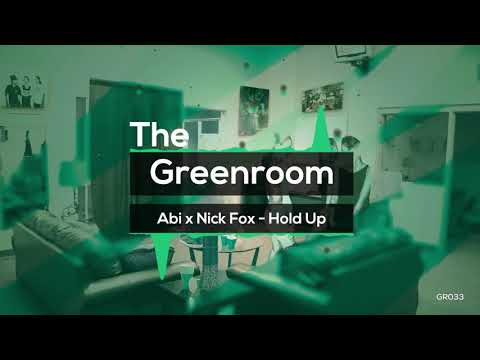 Abi x Nick Fox - Hold Up [FREE DOWNLOAD]