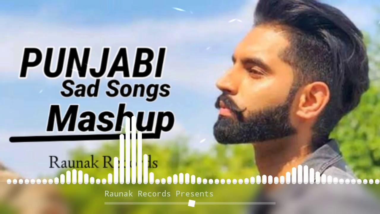 Download New Punjabi Sad Songs Mashup | Heart Broken | Latest New Punjabi Songs