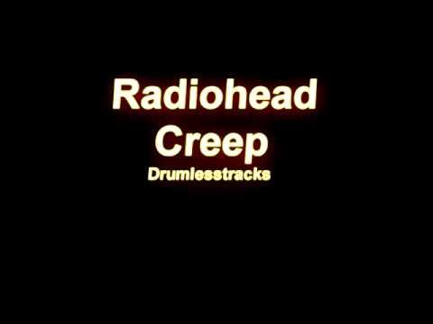 Radiohead - Creep [Drumlesstrack]