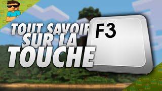 TOUT SAVOIR SUR LA TOUCHE F3 DANS MINECRAFT !