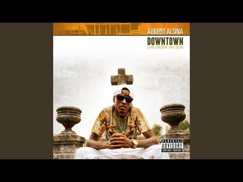 august alsina - downtown ft. kidd kidd download