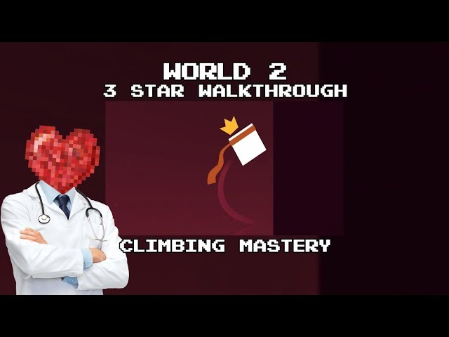 Almost There: The Platformer - 3 Star Walkthrough (World 2) Climbing Mastery