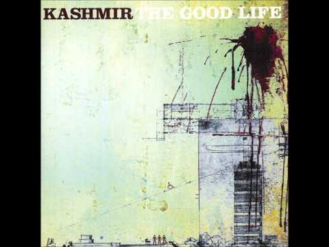 Kashmir - Gorgeous (The Good Life)