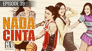 Video Nada Cinta - Episode 39 download MP3, 3GP, MP4, WEBM, AVI, FLV September 2018