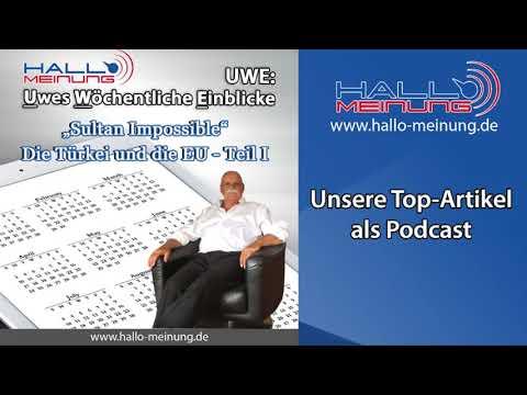 """Podcast """"Sultan Impossible"""" Die Türkei und die EU - Teil 1 von Uwe Kranz"""