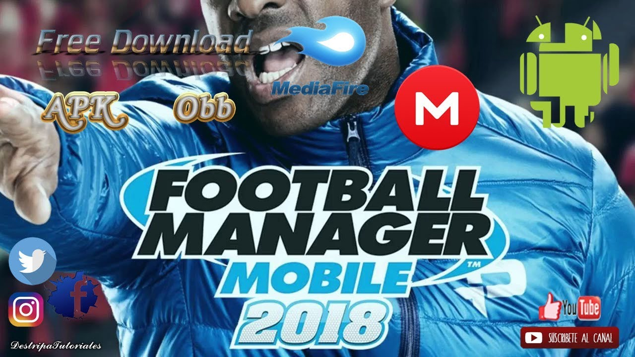 Football Manager Mobile 2018 APK + Obb Actualiado