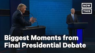 Biggest Moments from the Final 2020 Presidential Debate | NowThis