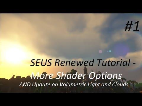 SEUS Renewed - More Shader Options Tutorial#1