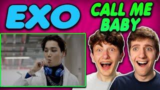 EXO - 'CALL ME BABY' MV REACTION!!