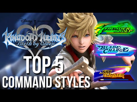 Kingdom Hearts Birth by Sleep - Top 5 Command Styles