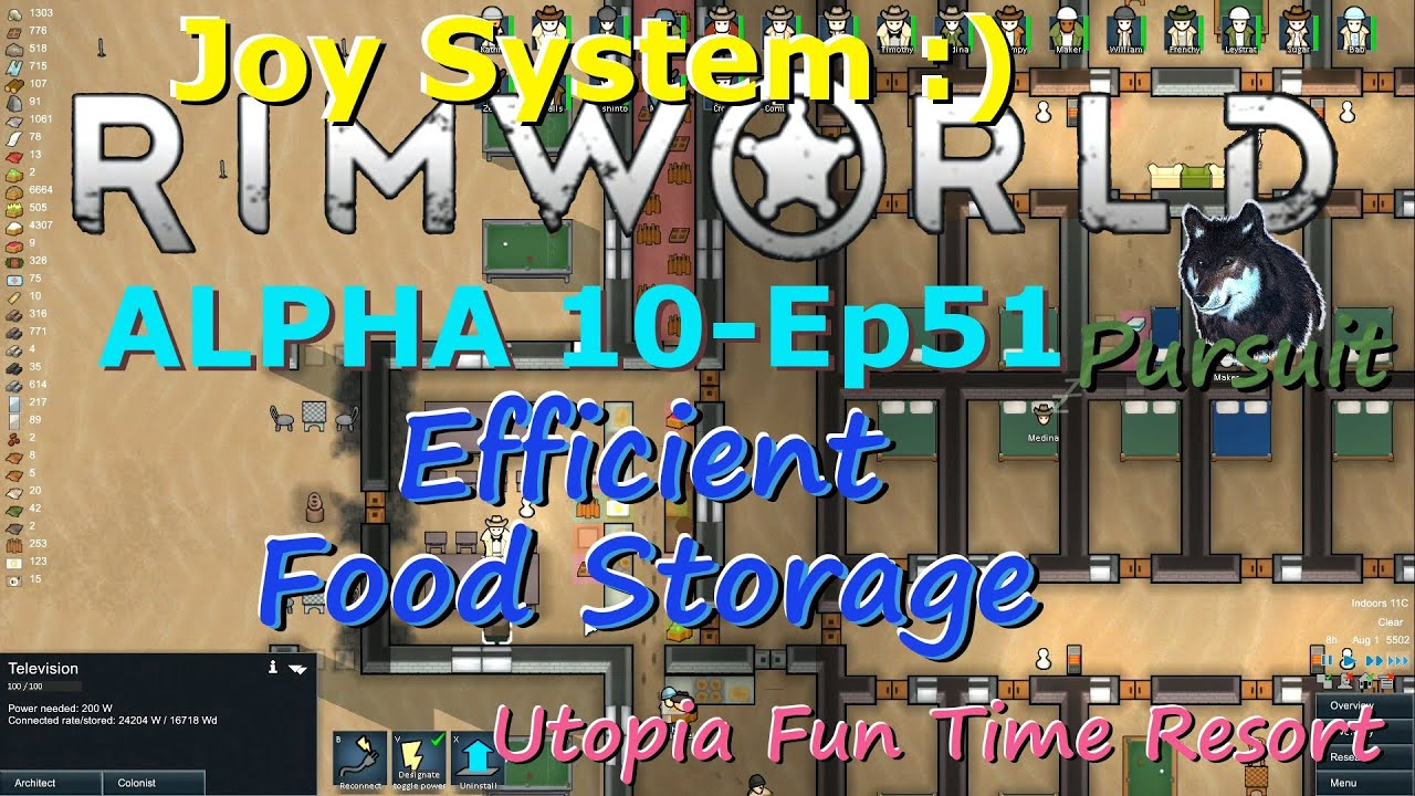 Efficient Food Storage -RimWorld A10 Joy System-Utopia Fun Time Resort-Ep51