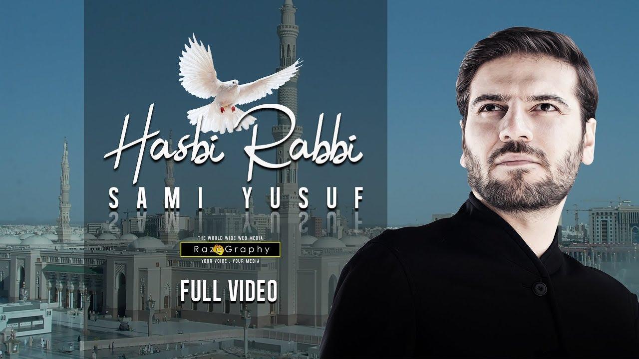 Hasbi Rabbi Sami Yusuf Full Video Arabic Urdu