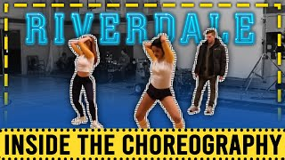 "Inside the Choreography | Riverdale ""Dance"""
