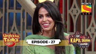 The Booo Moment With Mallika | Undekha Tadka | Ep 27 | The Kapil Sharma Show Season 2 | SonyLIV