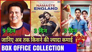 Box Office Collection Of Namste England 3 day, Badhai Ho, Govinda Ki Film Fryday
