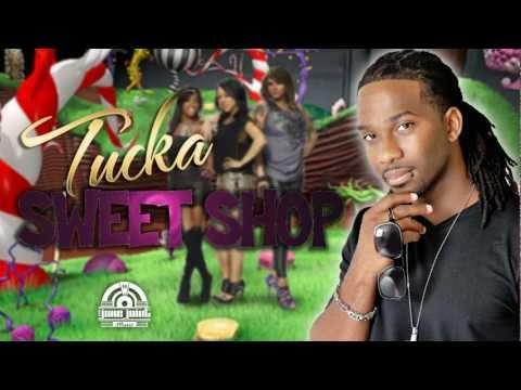 TUCKA - SWEET SHOP ( TuckaTv )