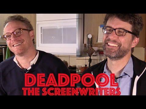 DP/30: Deadpool writers Rhett Reese, & Paul Wernick