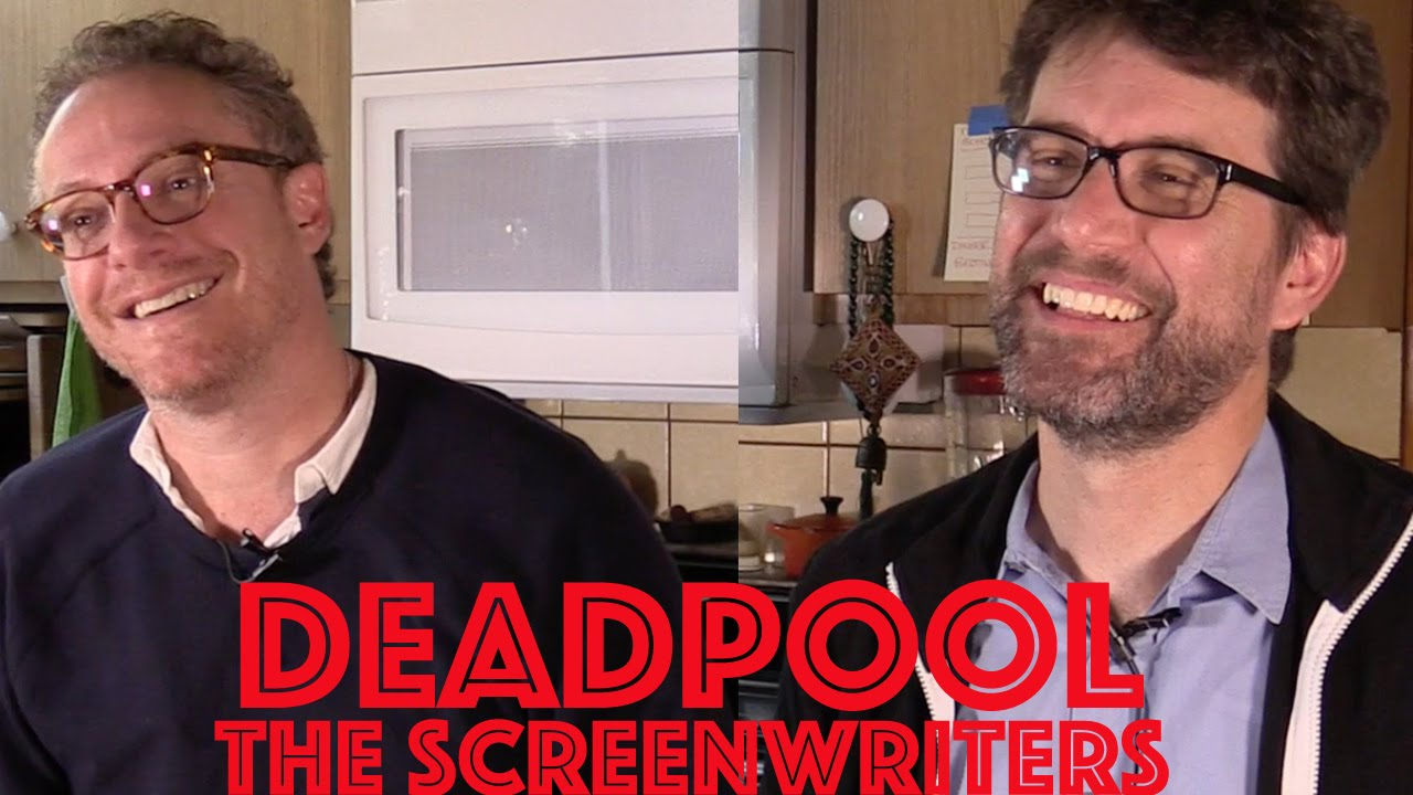 "DP/30: Rhett Reese & Paul Wernick Discuss Writing ""Deadpool"""