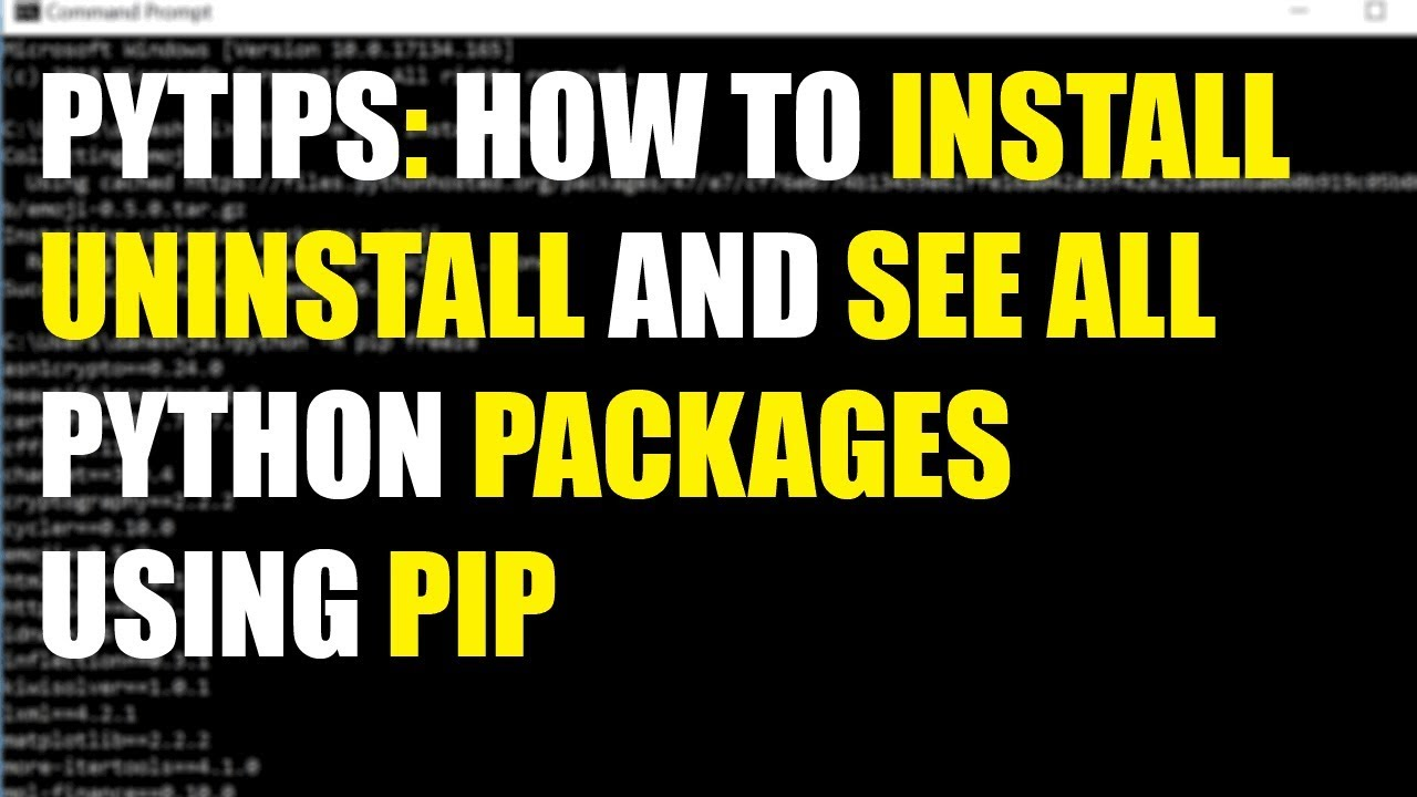 pytips: How to install and uninstall and see all packages with pip