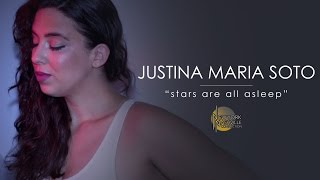 "Justina Maria Soto, ""Stars are all Asleep"" - New York/Nashville Connection"