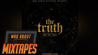 67 (R6, ST, Y.SJ) - THE TRUTH #MadExclusive | MadAboutMixtapes