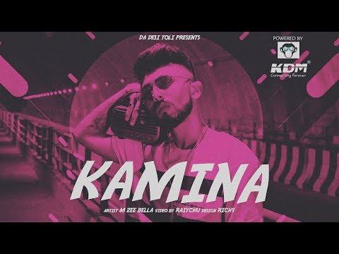 M-Zee Bella | Kamina | Music Video | DA DESI TOLI |