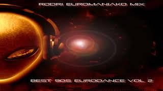 (BEST EURODANCE 2019) RODRI EUROMANIAKO MIX -  BEST 90S EURODANCE VOL 3