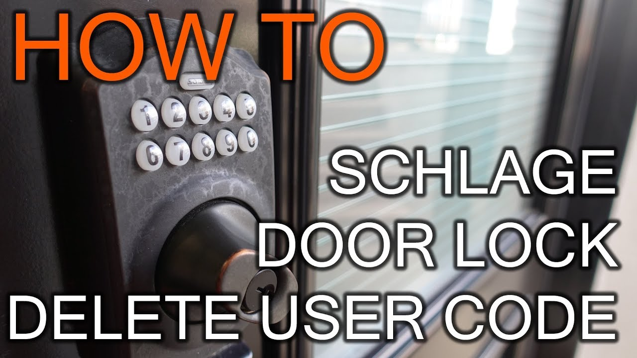 How To Delete User Code On Schlage Door Lock Youtube